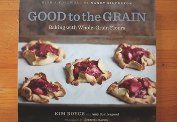 Good to the Grain by Kim Boyce